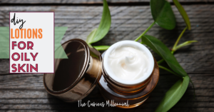 diy lotions for oily skin