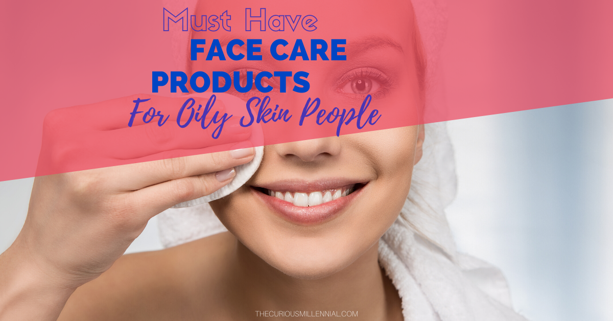 face care products for oily skin