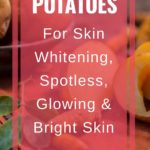 potatoes for skin whitening