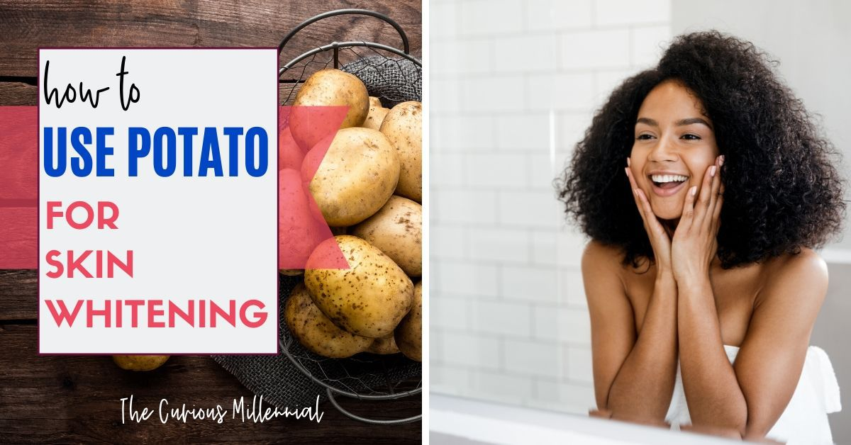 5 Effective Ways To Use Potato For Skin Whitening