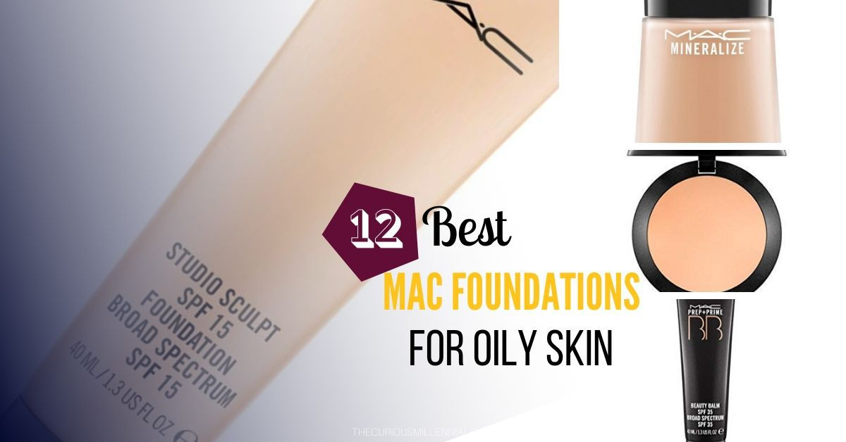 best mac foundation for oily skin
