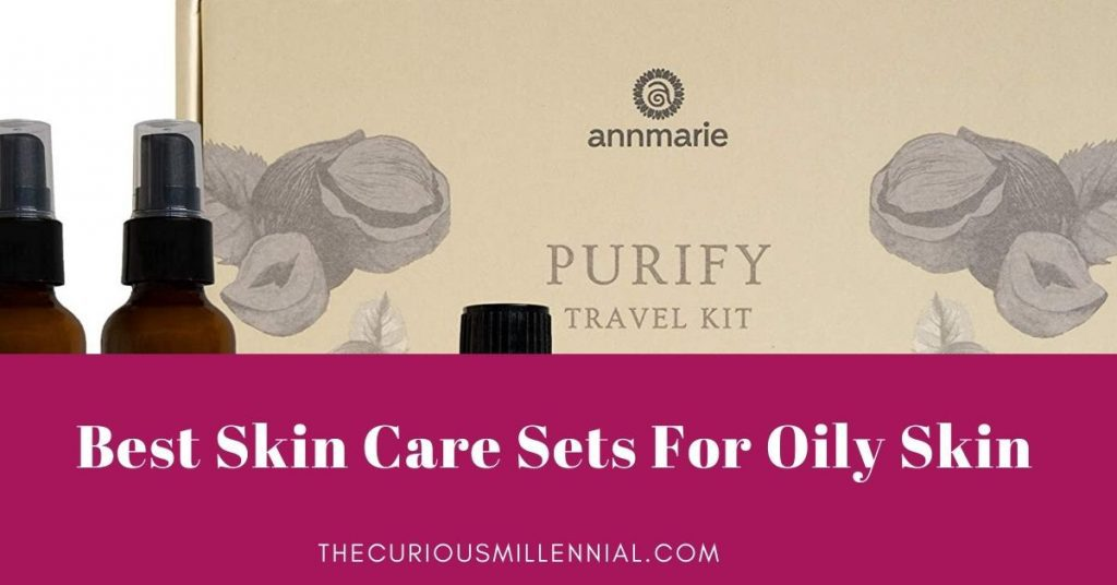 best skin care kits for oily skin